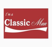 I'm a Classic Man by Renee-Renee