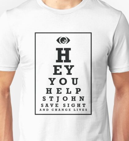 St John - Save Sight, Change Lives Unisex T-Shirt