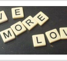 Have More Love  Sticker