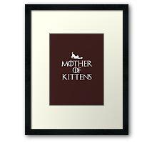Mother of Kittens - Dark T Framed Print