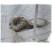 Man in a hole, Bratislava, Slovakia Poster