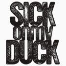SICKonmyDUCK by BlackEel