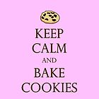 Keep Calm and Bake Cookies - Pink by TheClarkes