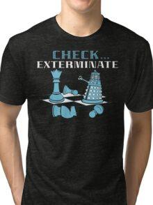 Check Exterminate Tri-blend T-Shirt