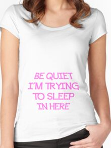 Be Quiet Girl Women's Fitted Scoop T-Shirt