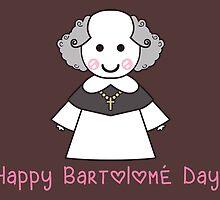 Happy Bartolomé Day! by BerryRose