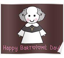 Happy Bartolomé Day! Poster