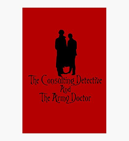 The Consulting Detective and His Army Doctor Photographic Print