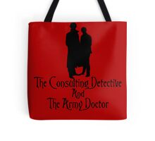 The Consulting Detective and His Army Doctor Tote Bag