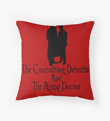 The Consulting Detective and His Army Doctor Throw Pillow
