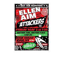 Ellen Aim & the Attackers Photographic Print
