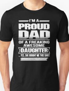 Proud Dad Of A Freaking Awesome Daughter T-Shirt
