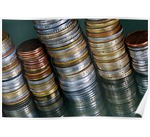 Stacks of various currency coins on reflective surface Poster
