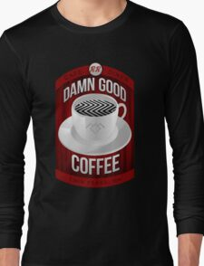 Damn Good Coffee T-Shirt