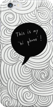 Monochrome 'Hi Phone' by stamptout