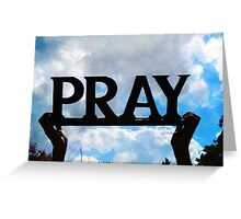 Pray Greeting Card