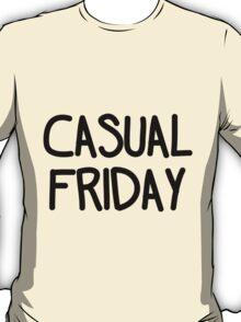 Casual Friday (Black) T-Shirt