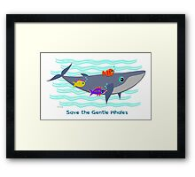Save the Gentle Whales Framed Print
