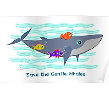 Save the Gentle Whales Poster