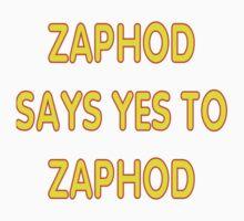 Zaphod says YES to Zaphod Baby Tee