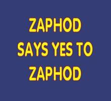Zaphod says YES to Zaphod Unisex T-Shirt