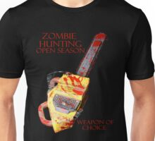 ZOMBIE HUNTING OPEN SEASON! Unisex T-Shirt