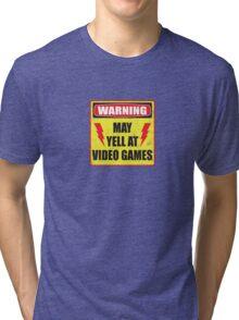 Gamer Warning Tri-blend T-Shirt