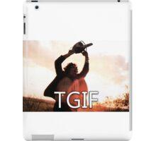 TGIF Texas Chainsaw Massacre iPad Case/Skin