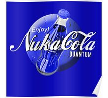Enjoy your day with Nuka Cola Quantum! Fallout  Poster