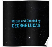 Written and Directed by George Lucas Poster