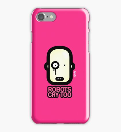 Robots Cry Too iPhone Case/Skin