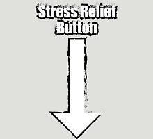 Stress Relief Button Unisex T-Shirt