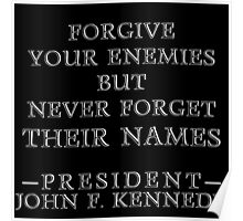 Forgive Your Enemies Poster