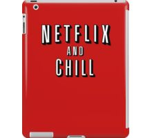 Netflix and Chill - Funny iPad Case/Skin