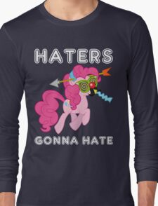 Pinkie Pie haters gonna hate with Text Long Sleeve T-Shirt