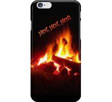 Hot, Hot, Hot-iPhone Case iPhone Case/Skin