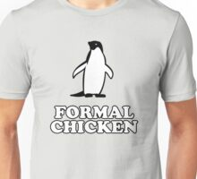 Penguin (Formal Chicken) Unisex T-Shirt