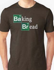 Baking Bread (Breaking Bad parody) - Classic T-Shirt