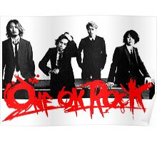 One Ok Rock !!!! Poster