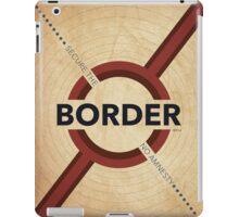 Secure The Border iPad Case/Skin