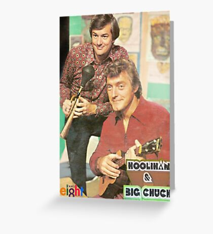 Hoolihan and Big Chuck T-shirt Greeting Card