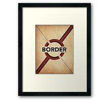 Secure The Border Framed Print
