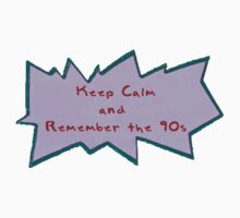 Keep Calm and Remember the 90s by Page 394