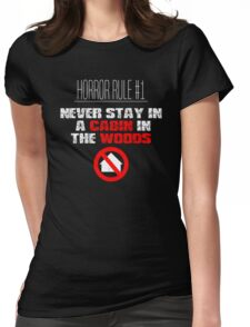 Horror Rule #1 Womens Fitted T-Shirt