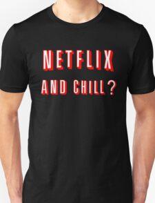 Netflix and Chill Black Unisex T-Shirt