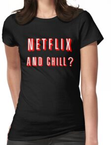 Netflix and Chill Black Womens Fitted T-Shirt