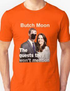 Butch Moon T-Shirt 2 T-Shirt