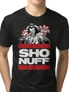 Sho Nuff old school  Tri-blend T-Shirt