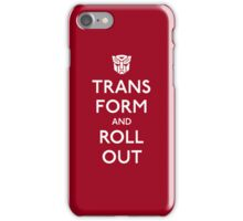 Transform and Roll Out iPhone Case/Skin