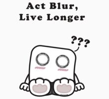 Act Blur, Live Longer (Light) T-Shirt